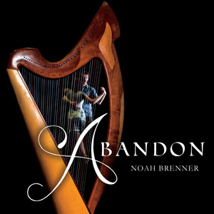 Album cover of 'Abandon' by Noah Brenner